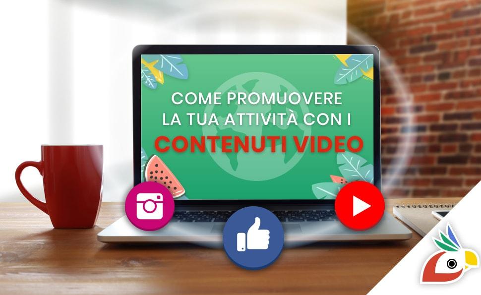 Come promuovere la propria attività con i contenuti video