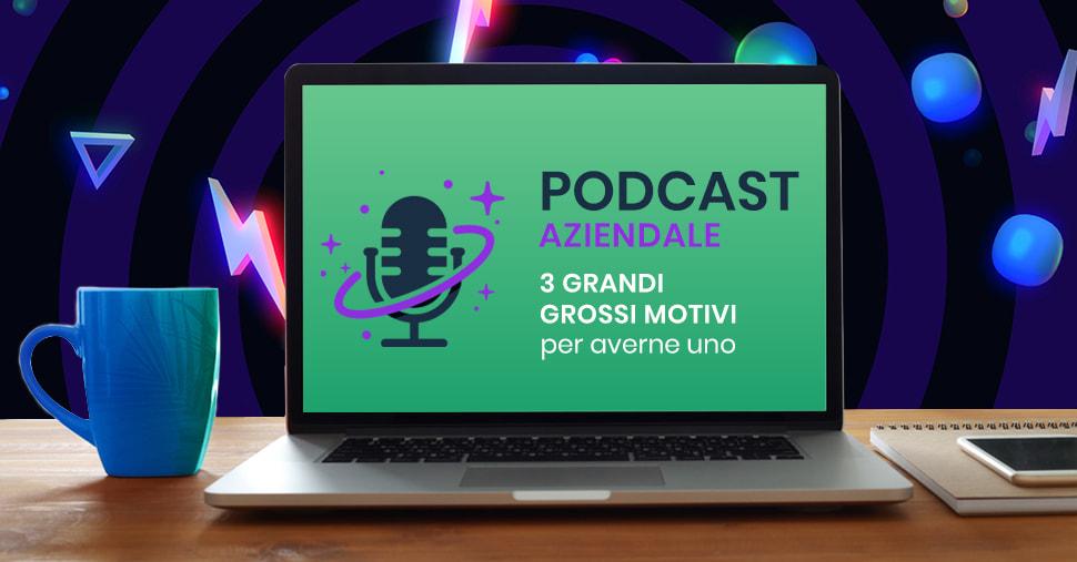 Podcast per le aziende